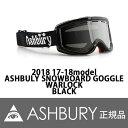 17-18 アシュベリー ゴーグル 2018 ASHBURY GOGGLE WARLOCK ウォーロック BLACK 正規品 align=