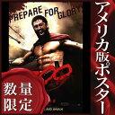 【映画ポスター】 300 スリーハンドレッド (ジェラルド・バトラー) /レオニダス王 ADV-SS