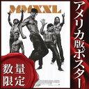 ショッピングXL 【映画ポスター/グッズ】マジック・マイク XXL (チャニング・テイタム) /REG-DS