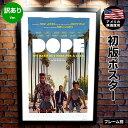 ショッピング訳あり 【訳あり】【映画ポスター】DOPE ドープ!! /風景 おしゃれ インテリア アート REG-両面