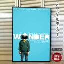 【映画ポスター】 ワンダー 君は太陽 Wonder ジュリア...