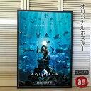 ショッピングDC 【映画ポスター】 アクアマン Aquamane グッズ /DC アメコミ /インテリア アート 海 フレームなし /DECEMBER21版 ADV-両面