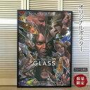 【映画ポスター】 ミスターガラス Glass グラス Mナイトシャマラン 監督 /インテリア アート おしゃれ フレームなし /2nd ADV-両面 オリジナルポスター