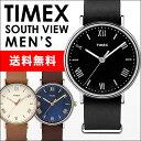 [送料無料][人気商品]タイメックス TIMEX 腕時計TIMEX SOUTH VIEW本革ベルト41mm メンズサイズTW2R28600 TW2R28700 TW2R28800