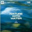 【訳あり】DAJ 146 NATURE WITH WATER CD-ROM素材集 送料無料 あす楽 ロイヤリティ フリー cd-rom画像 cd-rom写真 写真 写真素材 素材