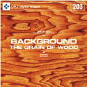 ポイント最大31倍(要エントリー)【訳あり】DAJ 203 BACKGROUND/THE GRAINOFWOOD 素材集CD-ROM 送料無料 あす楽 ロイヤリティ フリー cd-rom画像 cd-rom写真 写真 写真素材 素材