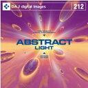【訳あり】DAJ 212 ABSTRACT / LIGHT CD-ROM素材集 送料無料 あす楽 ロイヤリティ フリー cd-rom画像 cd-rom写真 写真 写真素材 素材