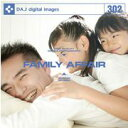 【訳あり】DAJ 302 FAMILY AFFAIR CD-ROM素材集 メール便可 あす楽 ロイヤリティ フリー cd-rom画像 cd-rom写真 写真 写真素材 素材