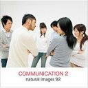 【あす楽】naturalimages Vol.92 COMMUNICATION 2 CD-ROM素材集 送料無料 ロイヤリティ フリー cd-rom画像 cd-rom写真 写真 写真素材 素材