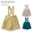 マールマール ショーツ MARLMARL shorts ウスキ / クルミゾメ / アサギ 【マールマー
