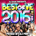 艺人名: M - 【大人気新譜MIX 2016年上半期ベスト盤!】DJ MINT / DJ DASK PRESENTS BEST OF VE 2016 1st Half[BVECD-05]