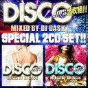 【名曲ディスコヒッツMIX 2枚組】DJ DASK / DISCO HITS 2&3 SET[DKDSET-02]