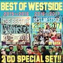 【2017年〜2015年WEST SIDEベスト2枚組セット!!】DJ DASK / THE BEST OF WESTSIDE 2017 〜 2015 SPEC...