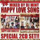 【心あたたまる名曲ラブソング2枚組セット!】DJ Mint / HAPPY LOVE SONG 1&2 SPECIAL