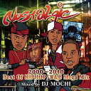 艺人名: M - DJ MOCHI / Nostalgic - 2000〜2010 Best Of HIPHOP/R&B Mega Mix -【 MIXCD 】