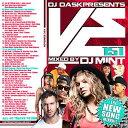 Artist Name: M - DJ Mint / DJ DASK Presents VE151【最新!最速!!新譜MIX!!!】【MIXCD】