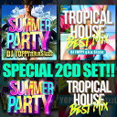 Artist Name: Y - 【サマーパーティー&トロピカルハウスベスト2枚組】DJ YOPPY a.k.a. S1zzLe / SUMMER PARTY&TROPICAL HOUSE BEST 2CD SET [YOPSET-01]