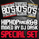 【HIPHOP,R&Bベストスペシャルパック!】【MIXCD】DJ DASK / HIPHOP and R&B-SPECIAL SET-【MIXCD】