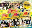 DJ DAIKI / Exclusive Party Mega Mix Vol.2 【ヒットソングメガMIX!!!】【MIXCD】