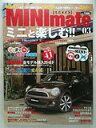 【中古】MINImate vol.03 エコカー減税で新型ミニが最大41万円も安くなる (英和MOO