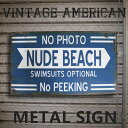 アメリカン ブリキ看板 NUDE BEACH/ヌードビーチ(CA/TW40)ティンサイン/メタルサイン 看板 ガレージ ビンテージ 雑貨 アメリカン雑貨 アメリカ雑貨 看板