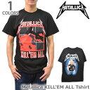 メタリカ/Metallica KILL'EM ALL Tシャツ へヴィメタ ロックT バンドT ヒップホップ ロゴT 正規品 本物【あす楽】メール便可