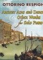 ピアノ 楽譜 レスピーギ | 古風なアリアと舞曲、その他の作品 | Ancient Airs and Dances & Other Works for Solo Piano
