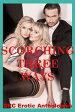 Scorching Three Ways-【電子書籍】