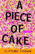 A Piece of CakeA Memoir-【電子書籍】