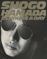 SHOGOHAMADA25HOURSADAYPHOTO&WORDデジタル復刻版