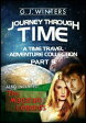 Journey Through Time : A Time Travel Adventure 3 in 1 Bundle Collection Part 5A Time Travel Adventure Collection-【電子書籍】