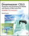 Adobe Dreamweaver CS5.5 Studio Techniques: Designing and Developing for Mobile with jQuery, ...