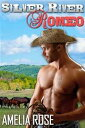 Silver River Romeo: Rancher Romance Series: Book 1 - Cole's Story-【電子書籍】