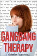 Gangbang Therapy-【電子書籍】
