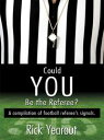 Could You Be the Referee?: A compilation of footba