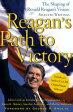 Reagan's Path to VictoryThe Shaping of Ronald Reagan's Vision: Selected Writings-【電子書籍】