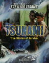 Tsunami: True Stories of Survival-�y�d�q���Ёz