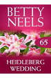 Heidelberg Wedding (Mills & Boon M&B) (Betty Neels Collection - Book 65)-【電子書籍】