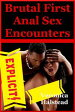 Brutal First Anal Sex Encounters-【電子書籍】