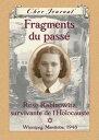 Cher Journal : Fragments du pass?Rose Rabinowitz, survivante de l'Holocauste-【電子書籍】