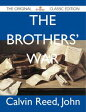 The Brothers' War - The Original Classic Edition【電子書籍】[ John Calvin ]