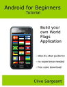 Android for Beginners TutorialBuild your own World Flags Application-【電子書籍】