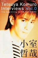 TetsuyaKomuroInterviewsVol.0~ThebeginningofTMNETWORK
