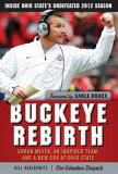 Buckeye RebirthUrban Meyer, an Inspired Team, and a New Era at Ohio State-【電子書籍】