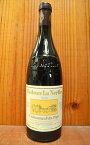 【3本以上ご購入で送料・代引無料】シャトーヌフ デュ パプ 2010 シャトー ラ ネルト 赤ワイン 750ml