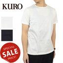 【メール便全国送料無料】クロ KURO ギザンティークルーネックTシャツ GIZANDY CREW NECK TEE 961671