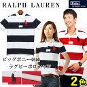 POLO RALPH LAUREN ポロ ラルフローレン ビッグポニー ボーダー ラガーシャツ ポロシャツ 323 504582 半袖 全2色カットソー トップス ゴルフ クールビズメンズ(男性用) 兼 レディース(女性用)