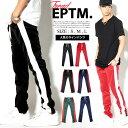 新カラー追加 EPTM エピトミ トラックパンツ ジャージ メンズ スリム サイドライン B系 ファッション ヒップホップ ストリート系