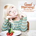 CD  Good Morning ! / Bossa Nova Mix - グッド モーニング! / ボサノヴァ ミックス  (ゆうパケット)   ゆうパケット( )で  グッドモーニング!朝専用ボッサ カヴァー★ノンストップ42曲♪
