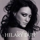 【20%OFFセール中!】【輸入盤CD】 Hilary Duff / Best of Hilary Duff - ヒラリー ダフ / ベスト オブ【メール便送料無料】